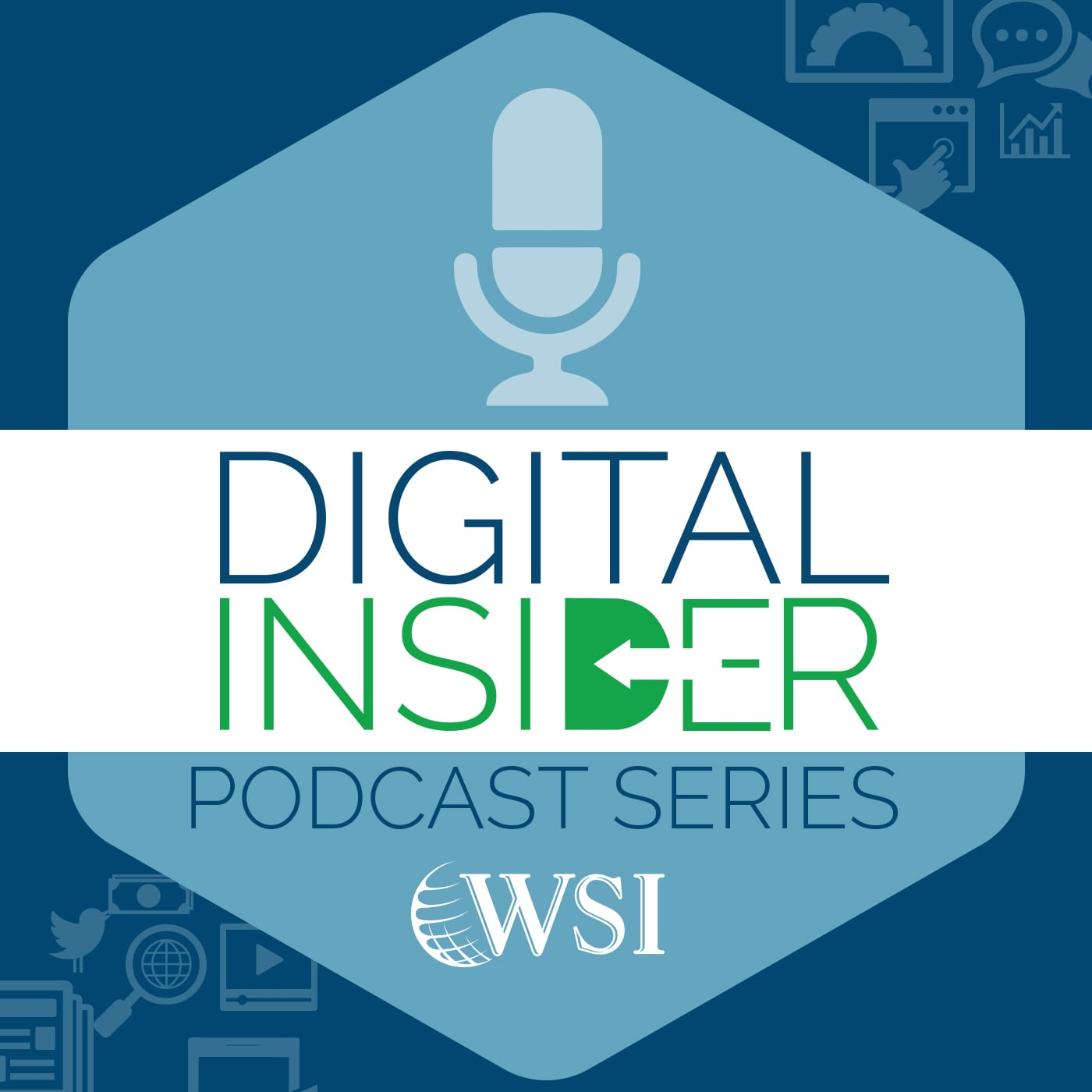 WSI Digital Insidier Podcast Series